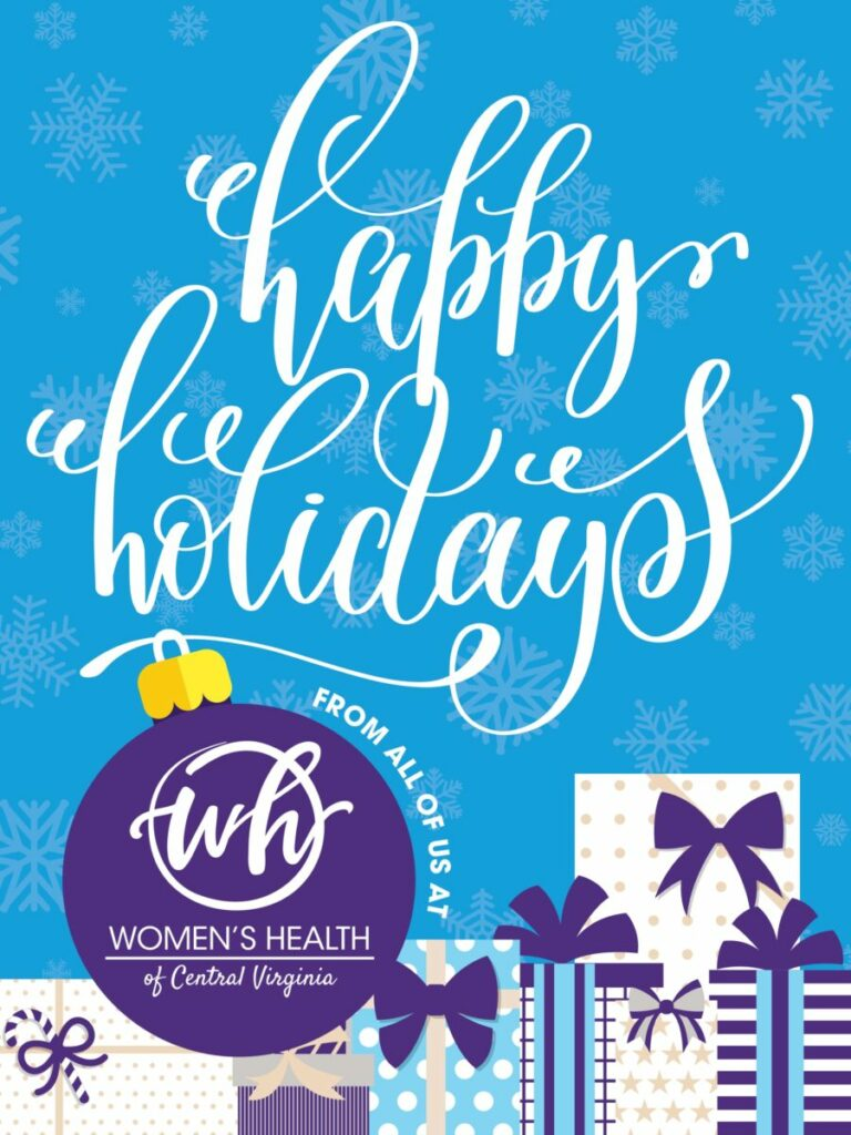Happy Holidays from Women's Health of Central Virginia!